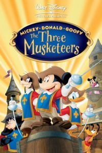 Mickey, Donald, Goofy: The Three Musketeers (2004)