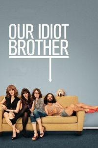Our Idiot Brother (2011)