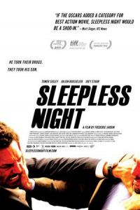 Sleepless Night (Nuit blanche) (2011)