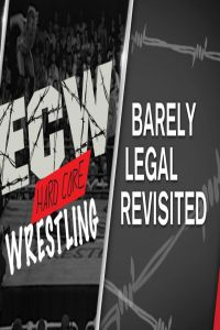 WWE Barely Legal Revisited 3 April (2017)