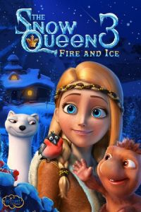 The Snow Queen 3 (Snezhnaya koroleva 3. Ogon i led) (2016)