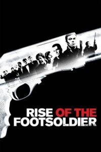 Rise of the Footsoldier (2007)