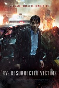 Nonton RV: Resurrected Victims (Heesaeng boohwalja) (2017) Film Subtitle Indonesia Streaming Movie Download Gratis Online
