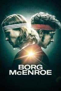 Nonton Borg vs McEnroe (Borg McEnroe) (2017) Film Subtitle Indonesia Streaming Movie Download Gratis Online