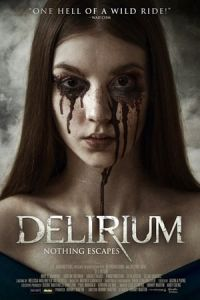 Nonton Delirium (2018) Film Subtitle Indonesia Streaming Movie Download Gratis Online