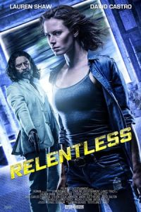 Nonton Relentless (2018) Film Subtitle Indonesia Streaming Movie Download Gratis Online