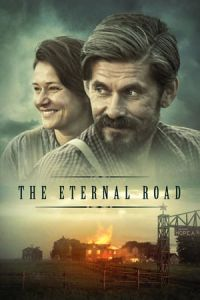 The Eternal Road (Ikitie) (2017)