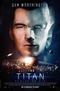 Nonton The Titan (2018) Film Subtitle Indonesia Streaming Movie Download Gratis Online
