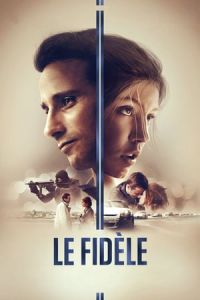 Racer and the Jailbird (Le Fidèle) (2017)