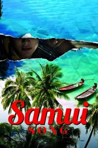Nonton Samui Song (2017) Film Subtitle Indonesia Streaming Movie Download Gratis Online