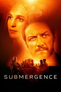 Nonton Submergence (2017) Film Subtitle Indonesia Streaming Movie Download Gratis Online