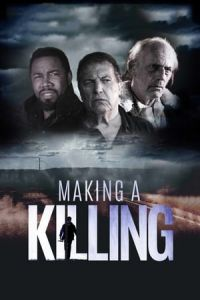 Making a Killing (2018)