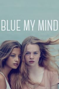 Blue My Mind(2017)