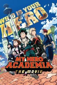 My Hero Academia: The Movie (Boku no Hero Academia the Movie) (2018)