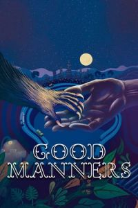 Good Manners (As Boas Maneiras) (2017)
