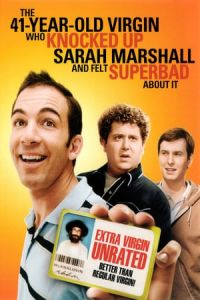 The 41-Year-Old Virgin Who Knocked Up Sarah Marshall and Felt Superbad About It(2010)