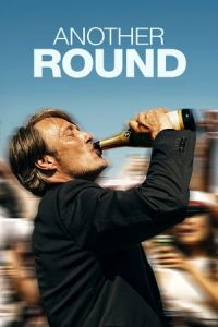 Another Round (Druk) (2020)