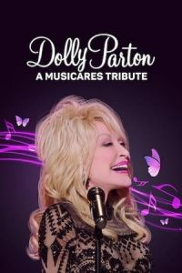 Dolly Parton: A MusiCares Tribute (2021)